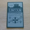 A Brief Guide to Lincoln with Views and a Plan.