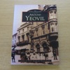 Around Yeovil (The Archive Photographs Series).
