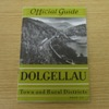 Dolgellau Town and Rural District: The Official Guide.