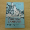 Chipping Campden, Gloucestershire: The Official Guide.