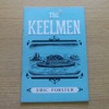 The Keelmen (Northern History Booklets No 9).