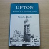 Upton: Portrait of a Severnside Town.