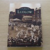 Ludlow (The Archive Photographs Series).