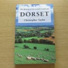 Dorset (The Making of the English Landscape).