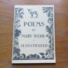 Poems by Mary Webb: Illustrated.