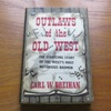 Outlaws of the Old West.