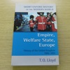 Empire, Welfare State, Europe: History of the United Kingdom 1906-2001 (Short Oxford History of the Modern World).