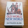 Old World, New World: The Story of Britain and America.
