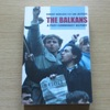 The Balkans: A Post-Communist History.