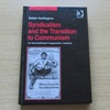Syndicalism and the Transition to Communism: An International Comparative Analysis (Studies in Labour History).