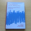 Transitions in Social Democracy: Cultural and Ideological Problems of the Golden Age.