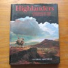 Highlanders: A History of the Highland Clans.
