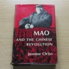 Mao and the Chinese Revolution.