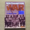 Southampton at War 1939-1945.