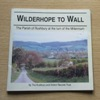 Wilderhope to Wall: The Parish of Rushbury at the Turn of the Millennium.