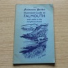 Lake's Falmouth Packet Illustrated Guide to Falmouth with Walks in the Neighbourhood.