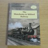 The Manchester and Milford Railway (Oakwood Library No 50).