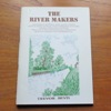 The River Makers.