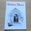 Sheldon Manor: A History of the House and the Manor.