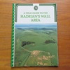 A Field Guide to the Hadrian's Wall Area.