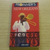 Frommer's New Orleans 1989-1990.