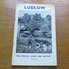 Ludlow: The Official Guide and History.