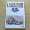 Lancashire: The First Indistrial Society.