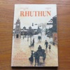 Welcome to Rhuthun / Croeso i Rhuthun: A History and Description of Ruthin.