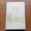 Nineteenth Century Ruthin: A Reprint Combining the Books 'Ruthin and Vicinity' and 'An Account of the Castle and Town of Ruthin'.