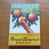Hand-Gathered Fruit: A Stirring Practical Book on Personal Evangelism.