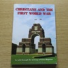 Christians and the First World War: As Told Through the Writings of Strict Baptists.