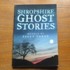 Shropshire Ghost Stories.
