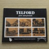 Telford Past and Present.