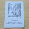 St Anne's: A Short History of the Parish Church, Chasetown.