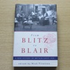 From Blitz to Blair: A New History of Britain Since 1939.