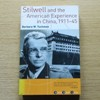 Stilwell and the American Experience in China, 1911-1945.