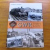 GWR Then and Now.