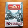 Telford: Pictures from the Past.