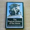 The Magical History of the Horse.