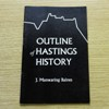 Outline of Hastings History (Hastings Museum Publication, No 23).