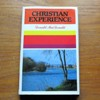 Christian Experience: A Selection of Sermons of Donald MacDonald.
