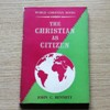 The Christian as Citizen (World Christian Books No 5).