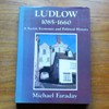 Ludlow 1085-1660: A Social, Economic and Poltical History.
