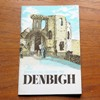Denbigh, North Wales: The Official Guide.