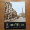Around Hereford (Francis Frith's Photographic Memories).