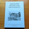 Shropshire History and Archaeology (Transactions of the Shropshire Archaeogical and Historical Society - Volume LXXX - 2005).
