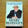 It's Just Not Cricket: Henry Blofeld's Cricket Year.