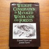 Wildlife Conservation in Managed Woodlands and Forests.
