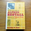 The Life and Works of Alfred Bestall: Illustrator of Rupert Bear.