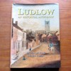 Ludlow: An Historical Anthology.